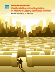 Residential Land-Use Regulation in Alberta's Calgary-Edmonton Corridor Fraser Institute Report